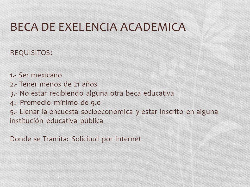 BECA DE EXELENCIA ACADEMICA