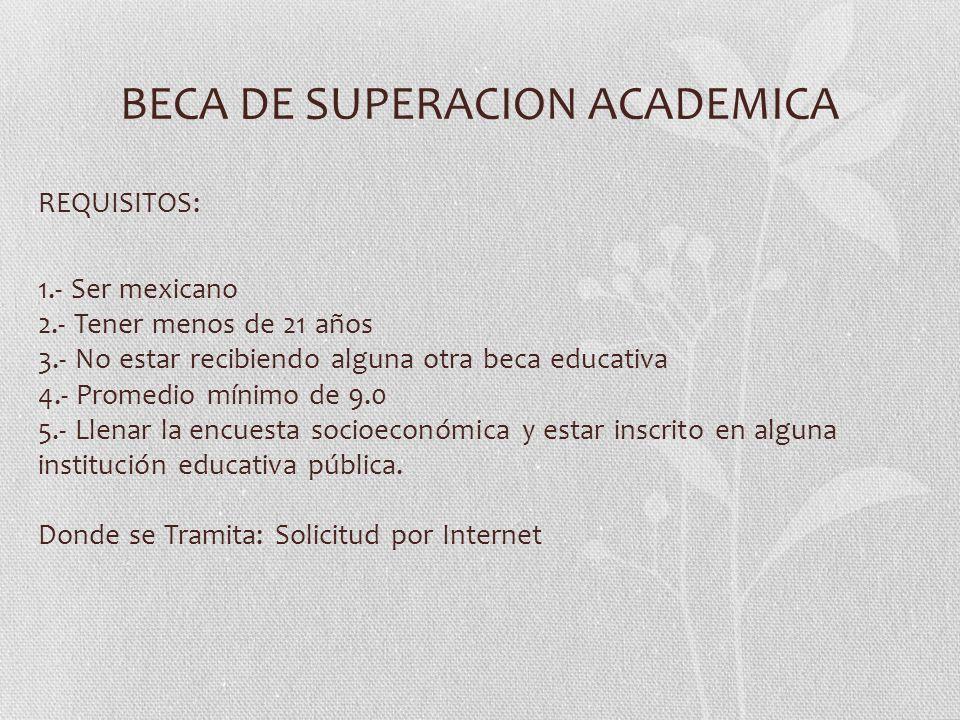 BECA DE SUPERACION ACADEMICA