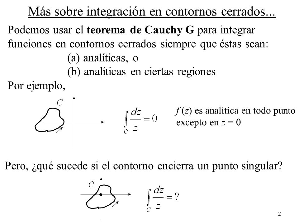 Más sobre integración en contornos cerrados...
