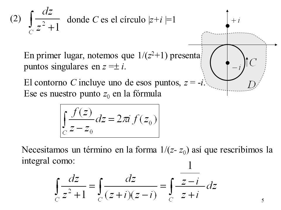 donde C es el círculo |z+i |=1