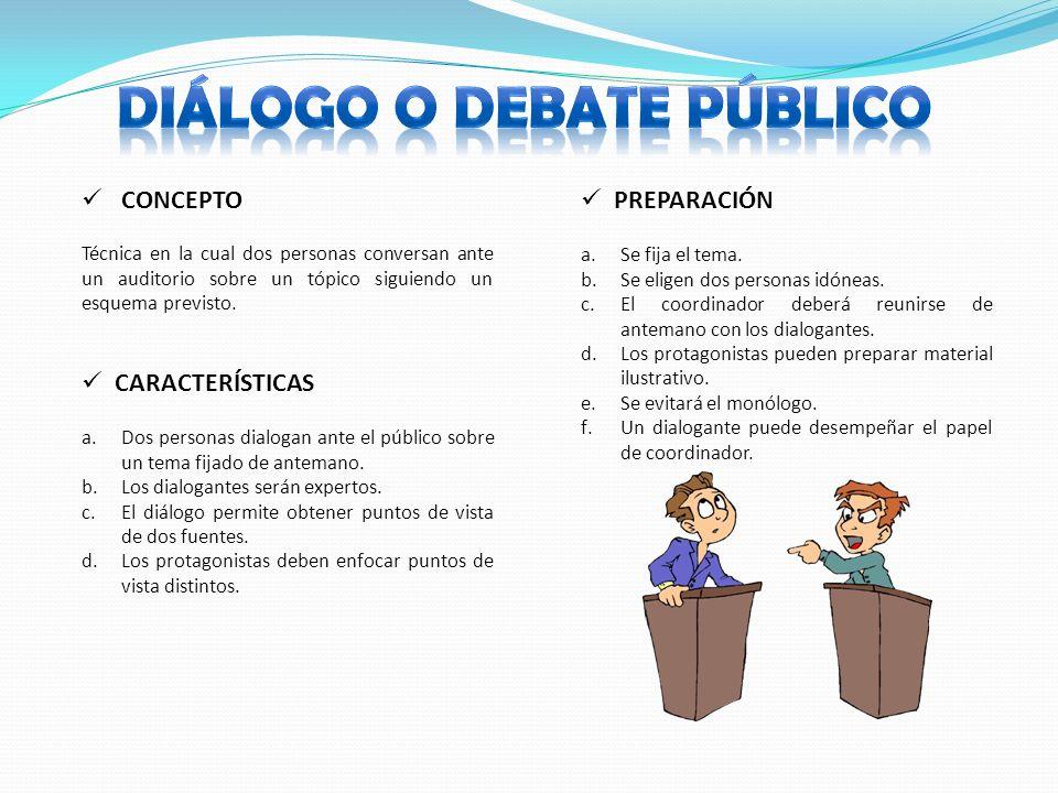 DIÁLOGO O DEBATE PÚBLICO