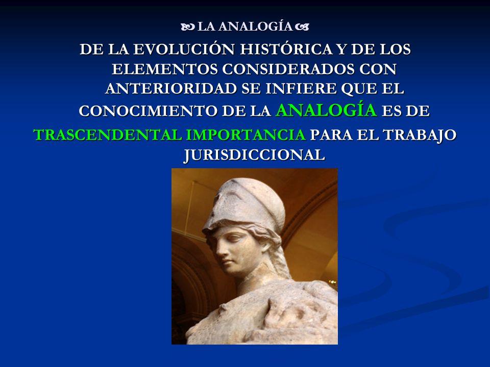TRASCENDENTAL IMPORTANCIA PARA EL TRABAJO JURISDICCIONAL