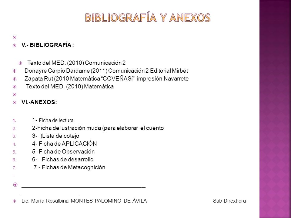 BIBLIOGRAFÍA Y ANEXOS V.- BIBLIOGRAFÍA : Texto del MED. (2010) Comunicación 2. Donayre Carpio Dardame (2011) Comunicación 2 Editorial Mirbet.