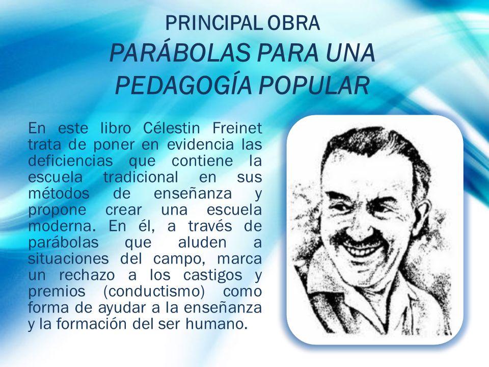 PRINCIPAL OBRA PARÁBOLAS PARA UNA PEDAGOGÍA POPULAR