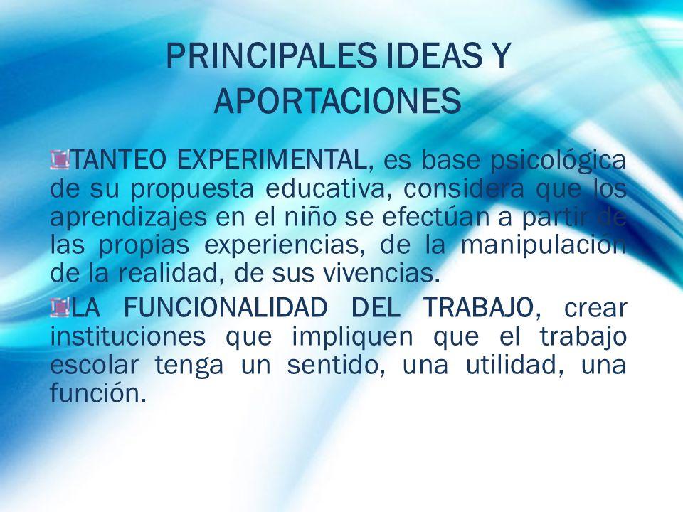 PRINCIPALES IDEAS Y APORTACIONES