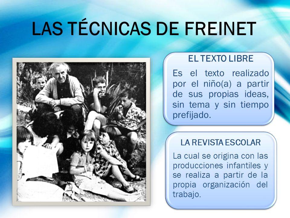 LAS TÉCNICAS DE FREINET