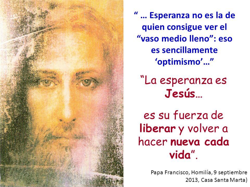 La esperanza es Jesús…