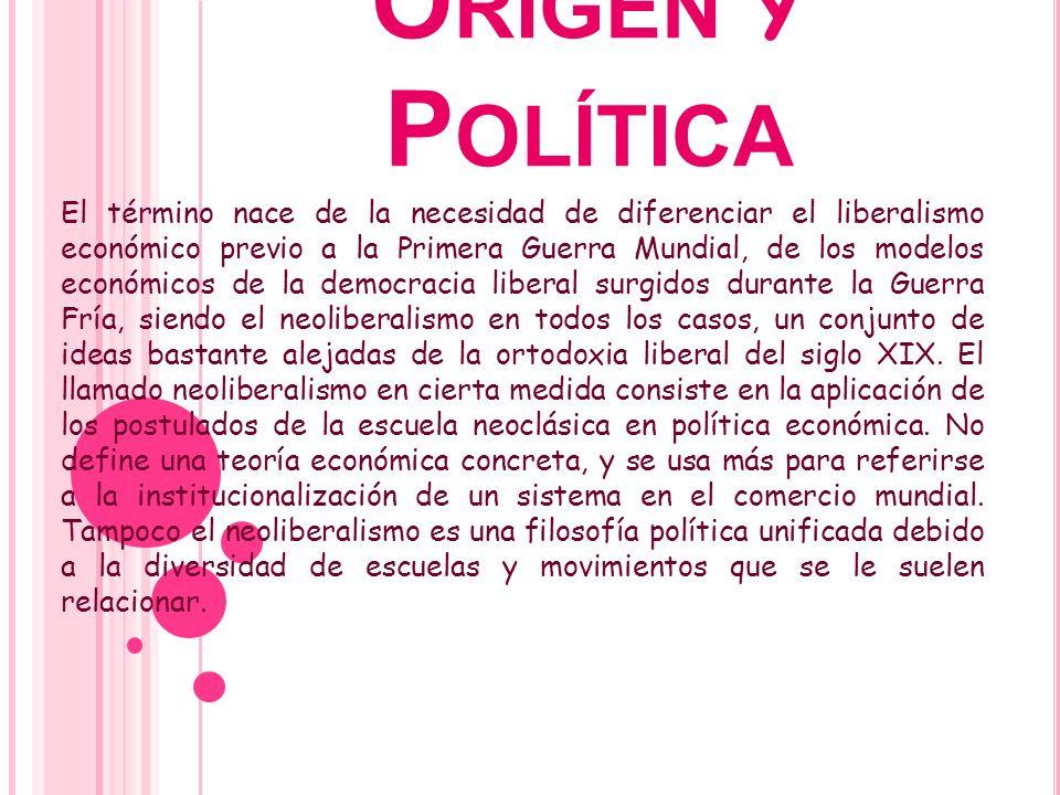 Origen y Política