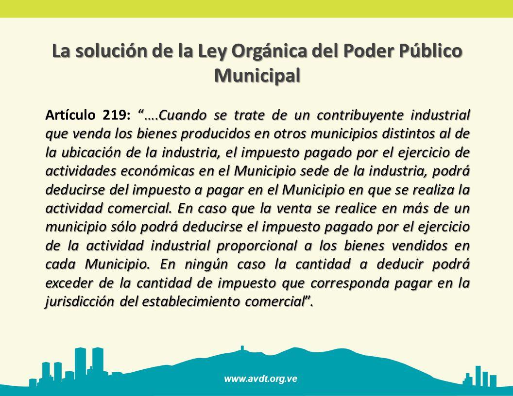 La solución de la Ley Orgánica del Poder Público Municipal