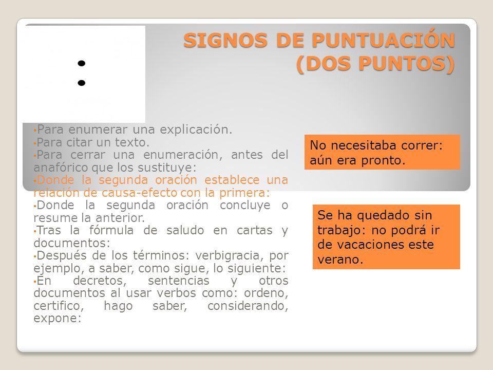 SIGNOS DE PUNTUACIÓN (DOS PUNTOS)