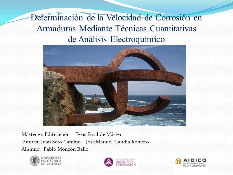 Determinación de la Velocidad de Corrosión en Armaduras Mediante Técnicas Cuantitativas de Análisis Electroquímico