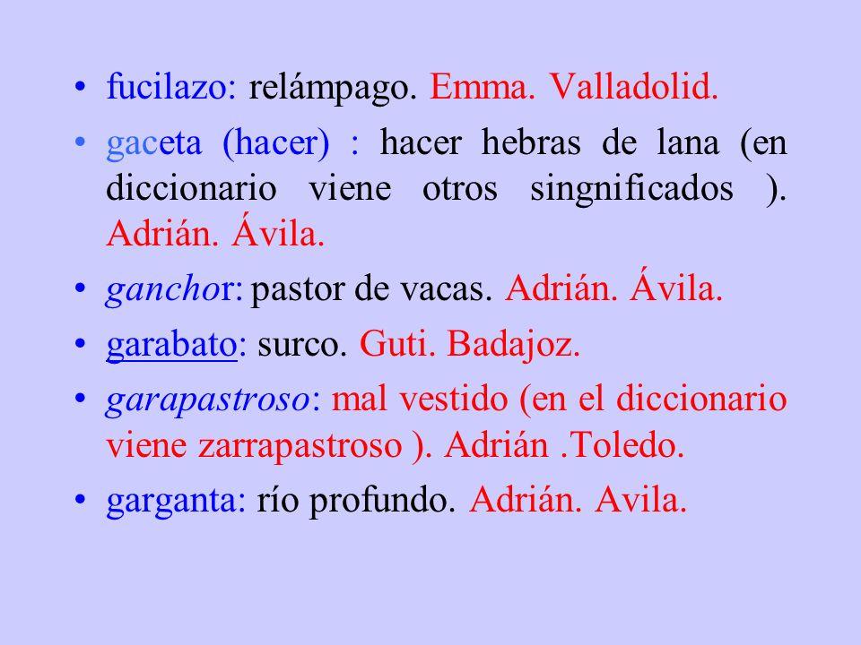 fucilazo: relámpago. Emma. Valladolid.