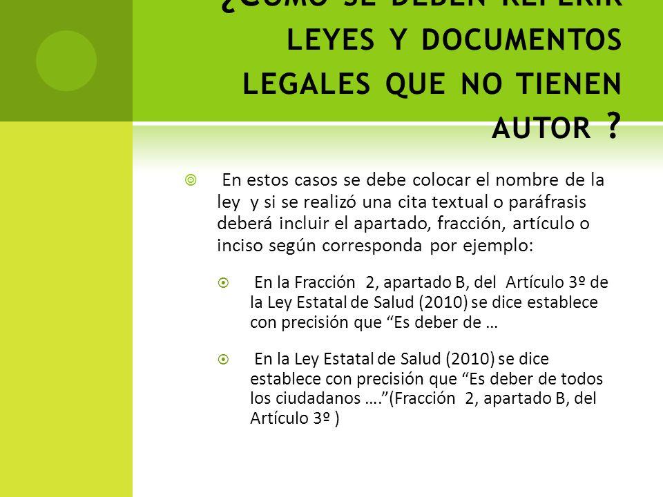 ¿Cómo se deben referir leyes y documentos legales que no tienen autor