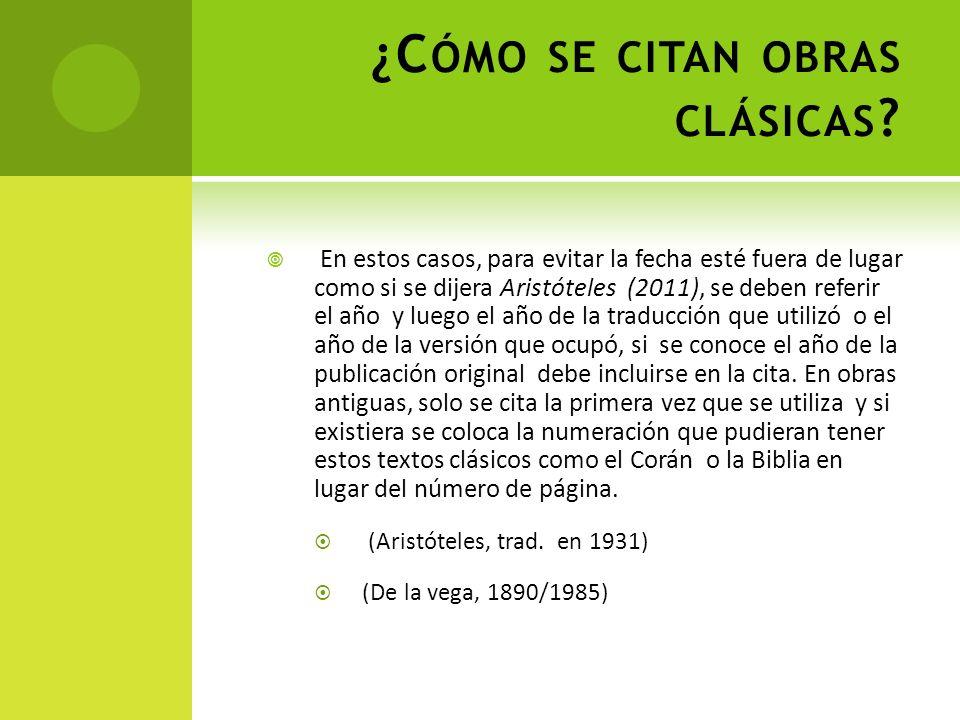 ¿Cómo se citan obras clásicas