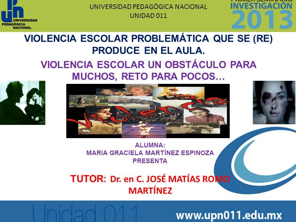 VIOLENCIA ESCOLAR PROBLEMÁTICA QUE SE (RE) PRODUCE EN EL AULA.