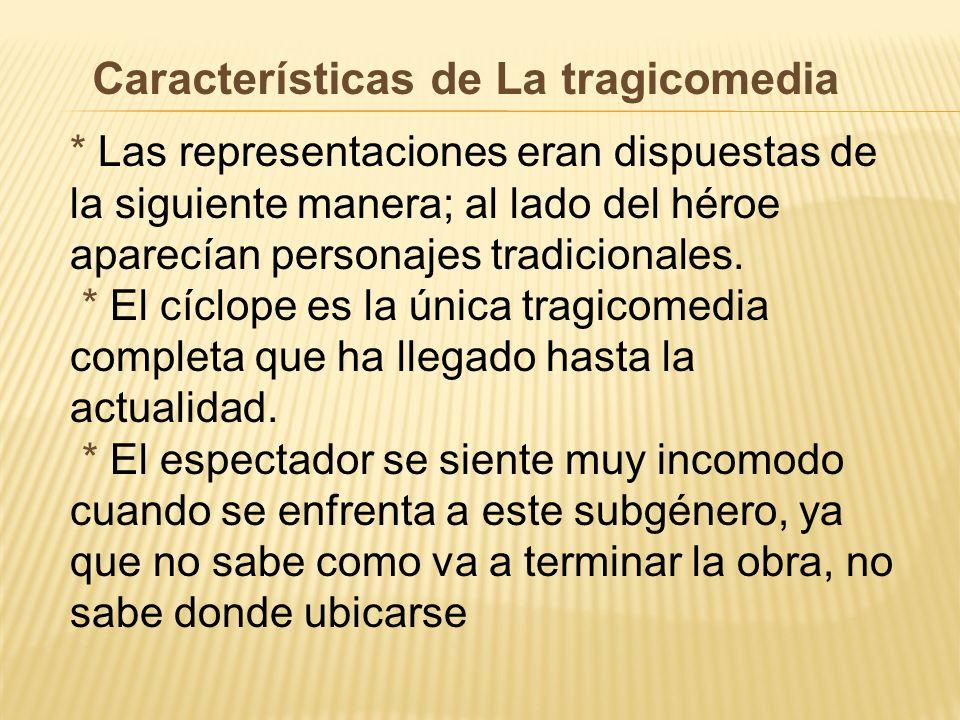 Características de La tragicomedia