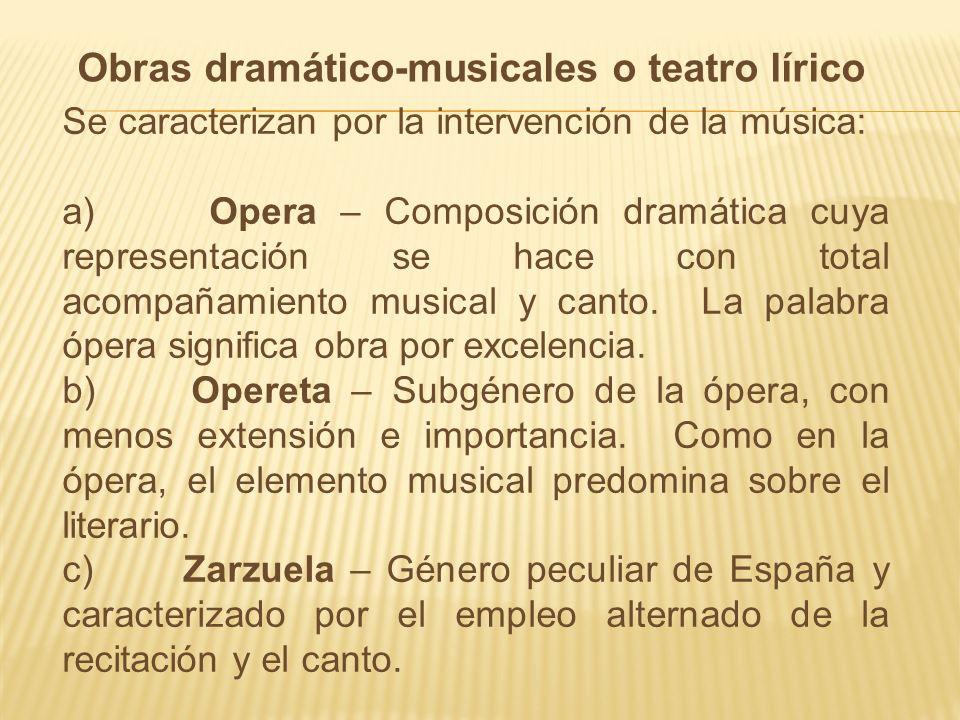 Obras dramático-musicales o teatro lírico