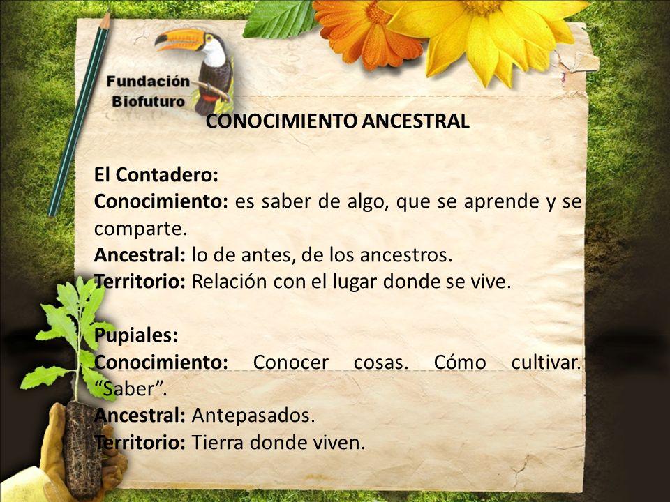CONOCIMIENTO ANCESTRAL