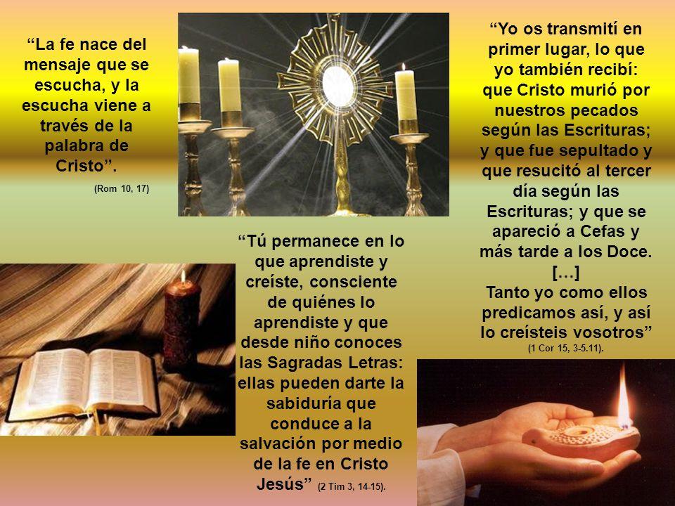 Yo os transmití en primer lugar, lo que yo también recibí: que Cristo murió por nuestros pecados según las Escrituras;