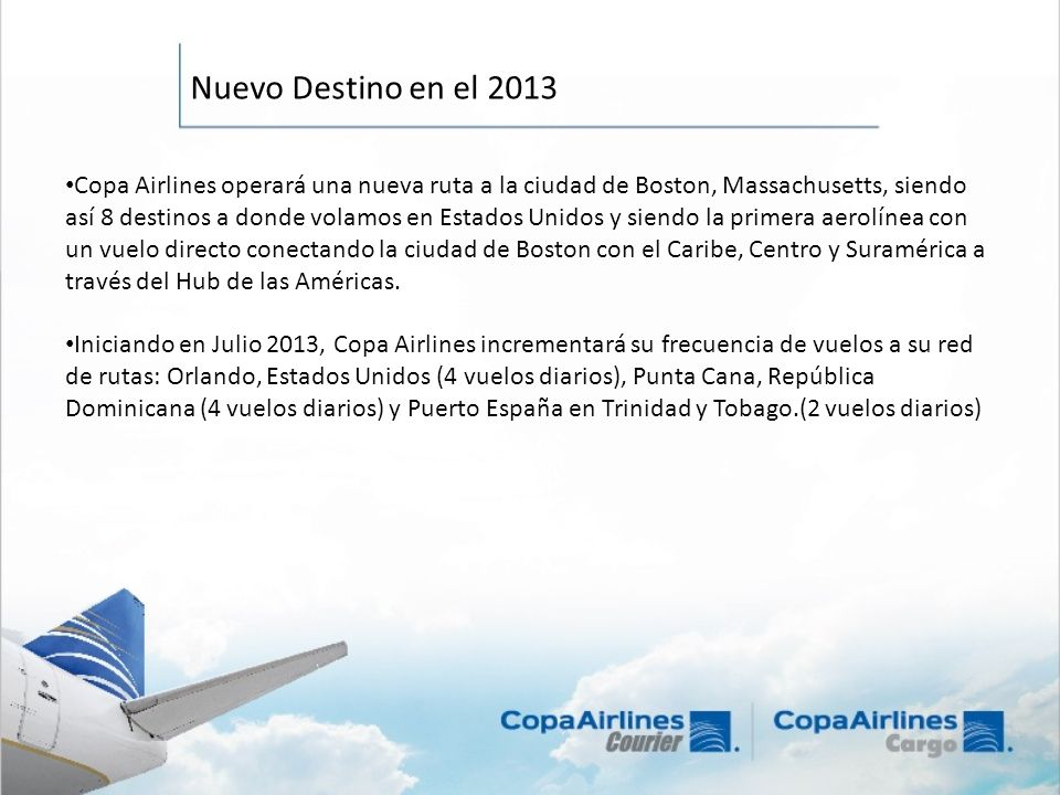 Nuevo Destino en el 2013