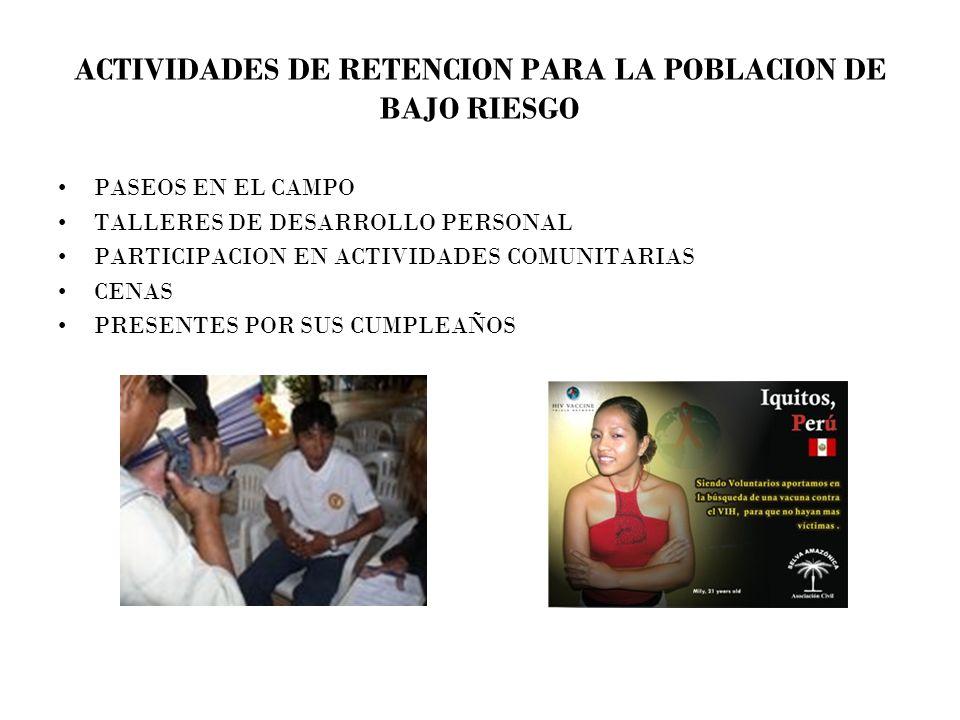ACTIVIDADES DE RETENCION PARA LA POBLACION DE BAJO RIESGO