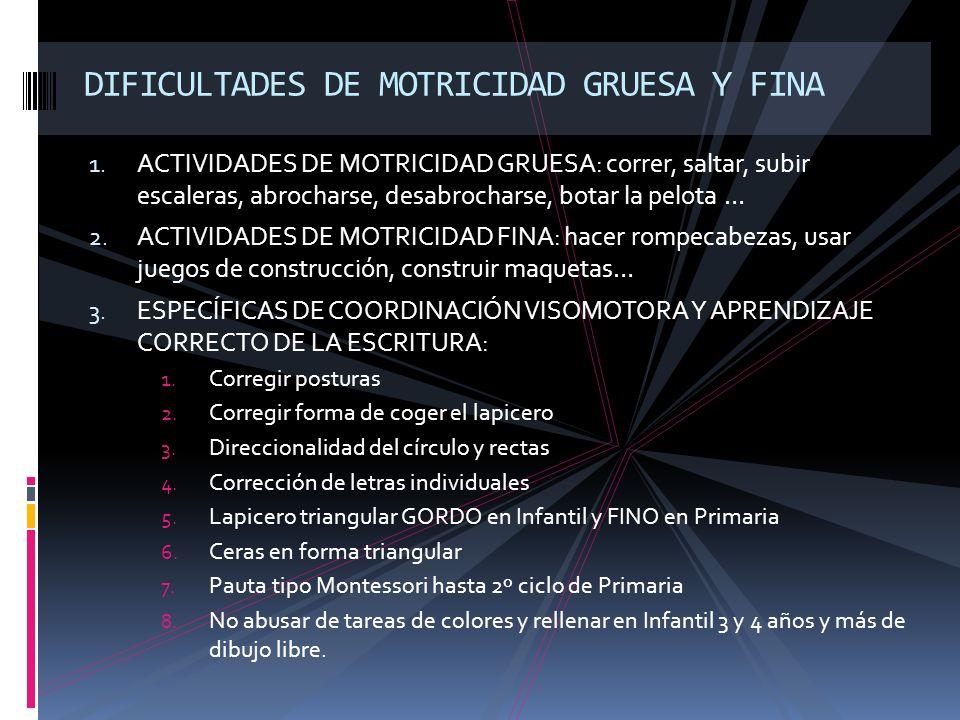 DIFICULTADES DE MOTRICIDAD GRUESA Y FINA