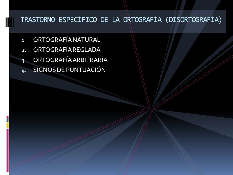 TRASTORNO ESPECÍFICO DE LA ORTOGRAFÍA (DISORTOGRAFÍA)