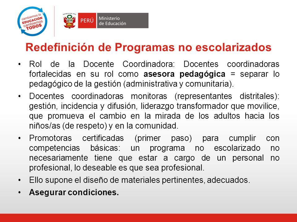 Redefinición de Programas no escolarizados