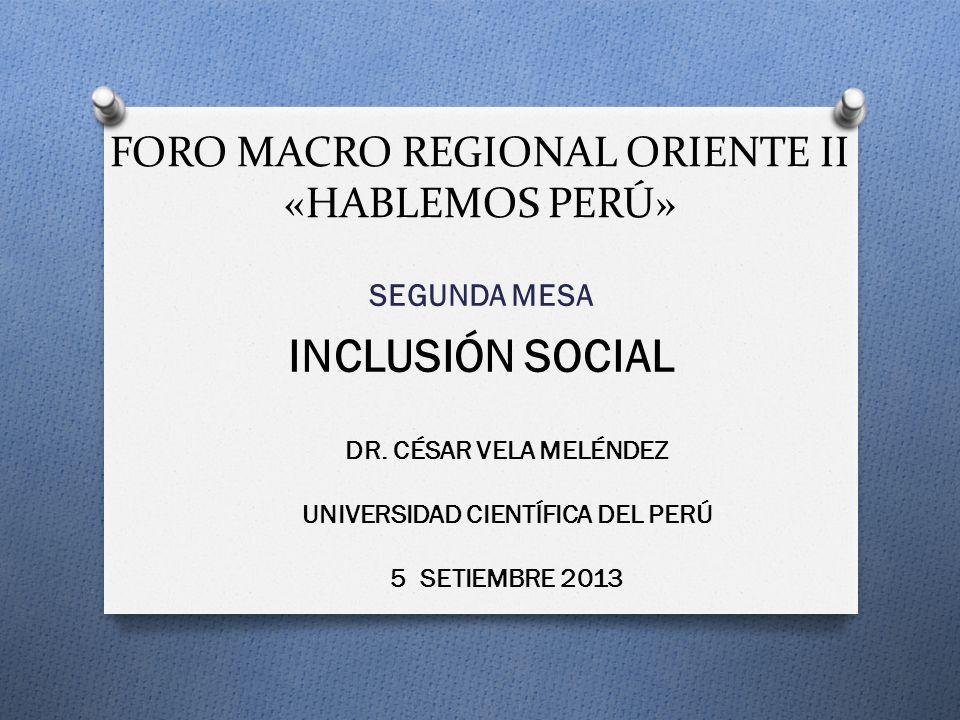 FORO MACRO REGIONAL ORIENTE II «HABLEMOS PERÚ»