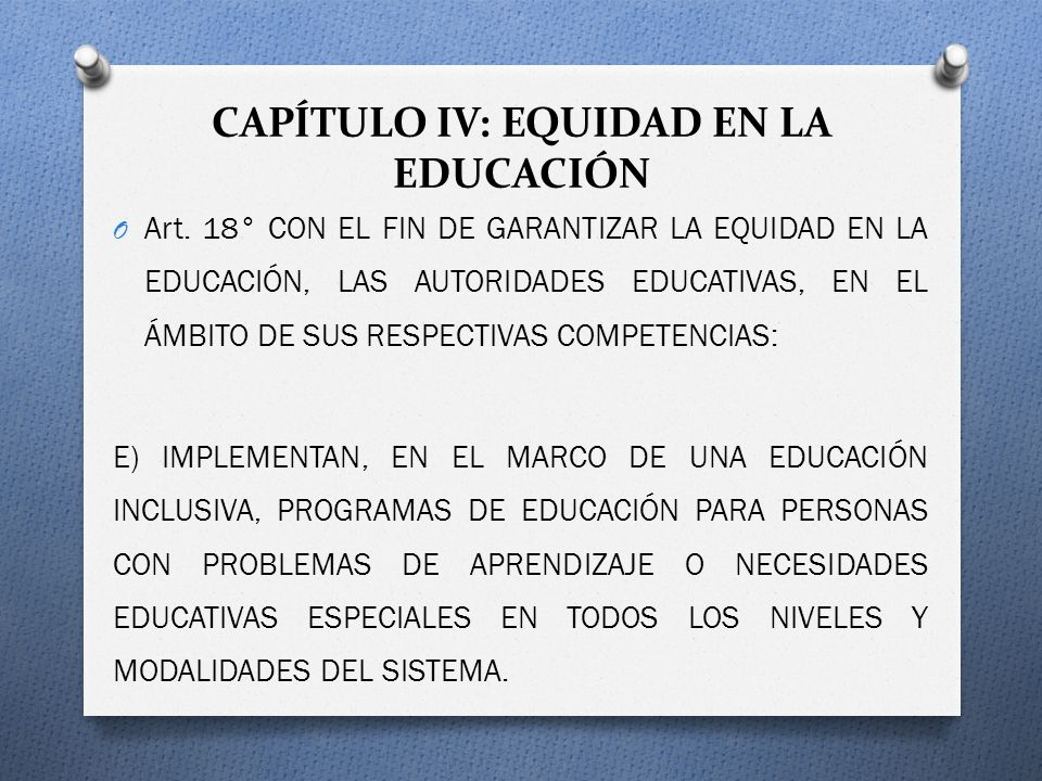 CAPÍTULO IV: EQUIDAD EN LA EDUCACIÓN