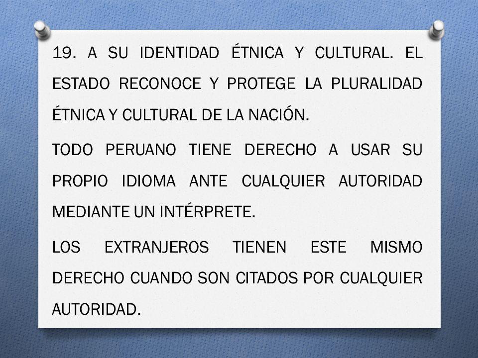 19. A SU IDENTIDAD ÉTNICA Y CULTURAL