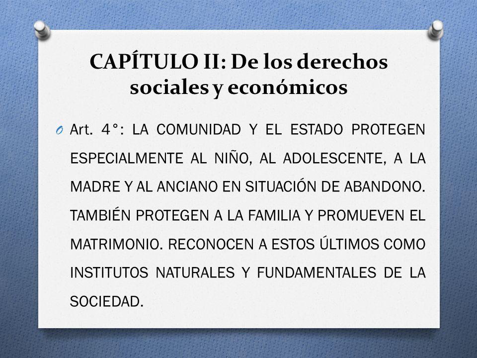 CAPÍTULO II: De los derechos sociales y económicos