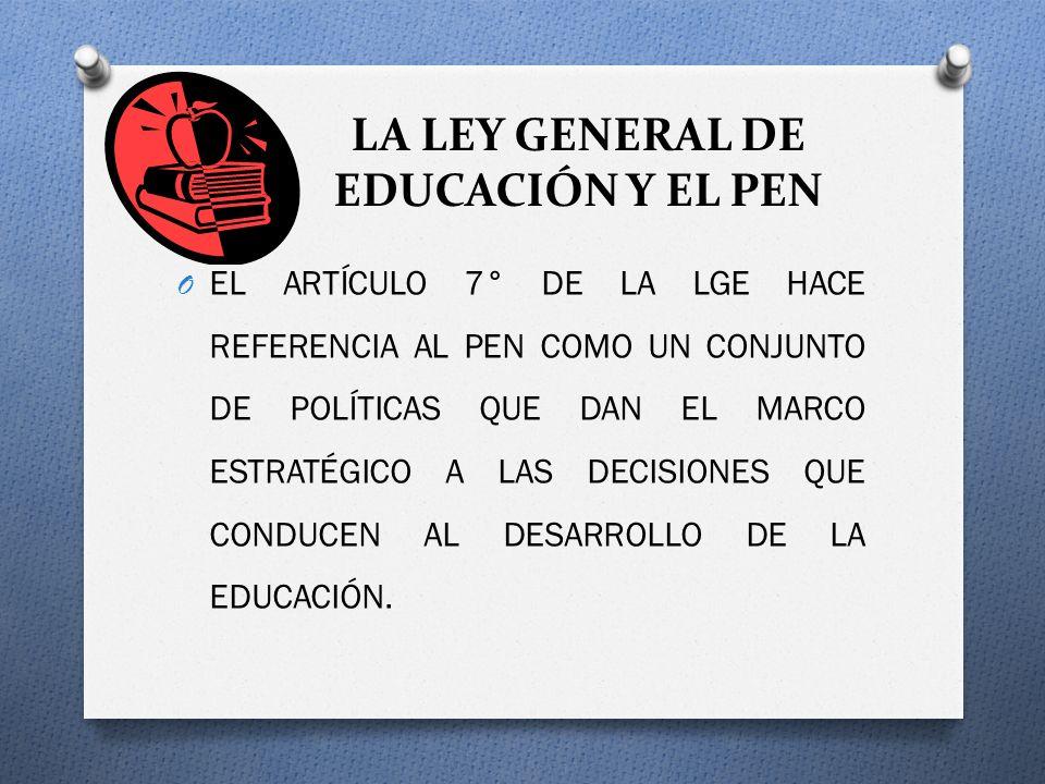 LA LEY GENERAL DE EDUCACIÓN Y EL PEN