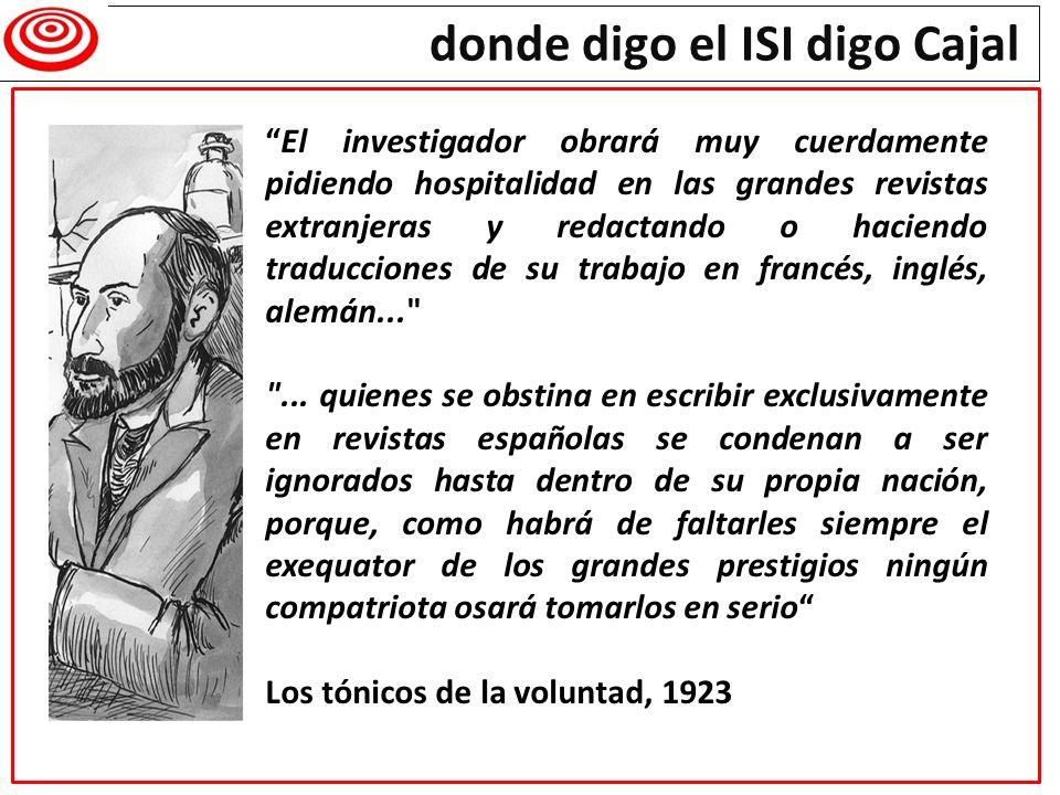 donde digo el ISI digo Cajal