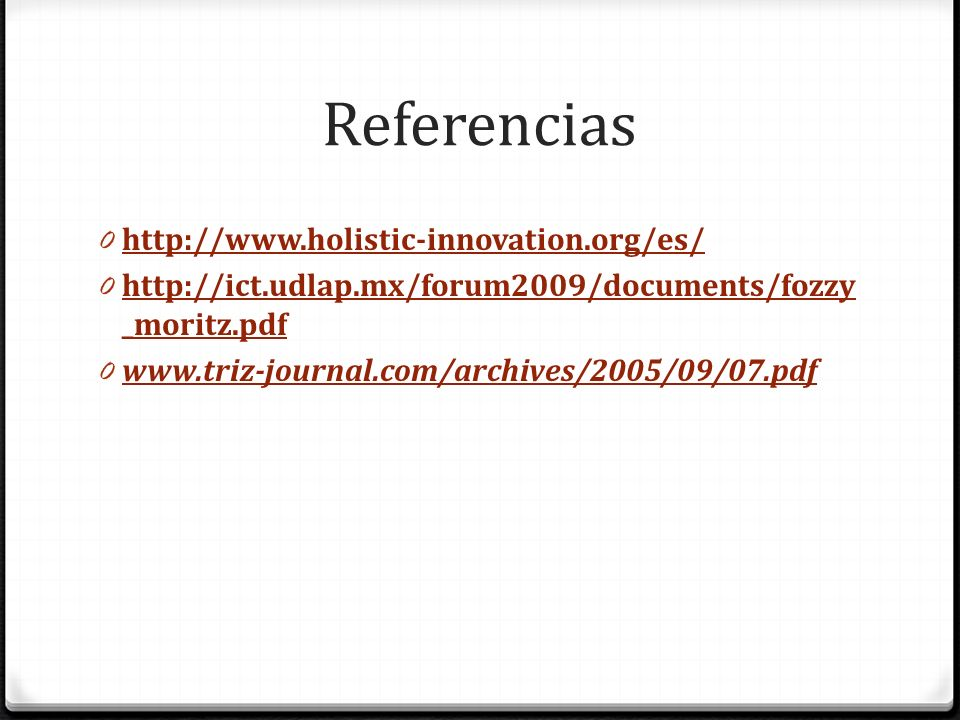 Referencias http://www.holistic-innovation.org/es/