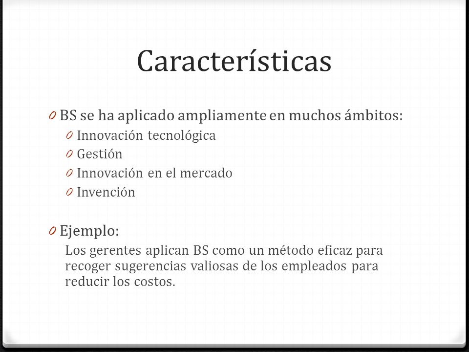 Características BS se ha aplicado ampliamente en muchos ámbitos: