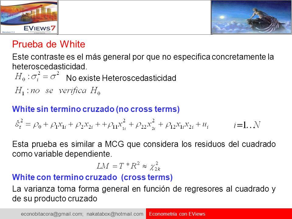 Prueba de White Este contraste es el más general por que no especifica concretamente la heteroscedasticidad.