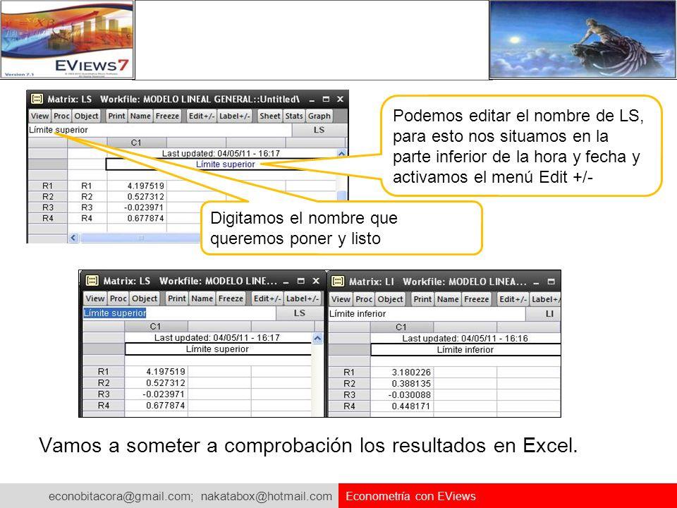 Vamos a someter a comprobación los resultados en Excel.