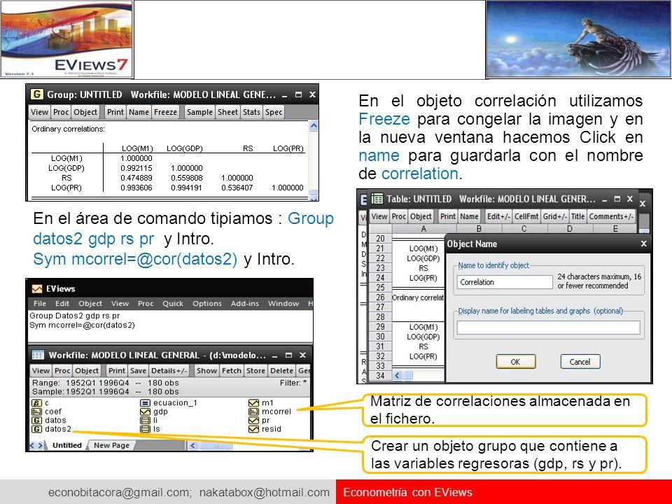 En el área de comando tipiamos : Group datos2 gdp rs pr y Intro.