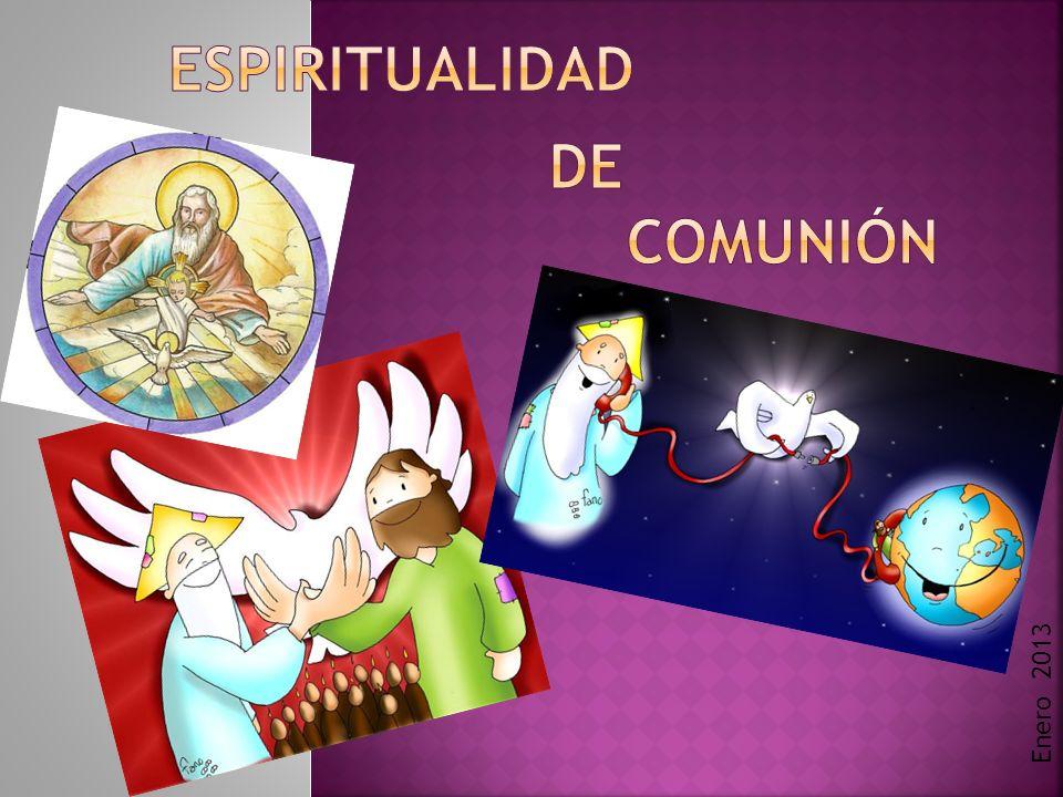 Espiritualidad DE Comunión