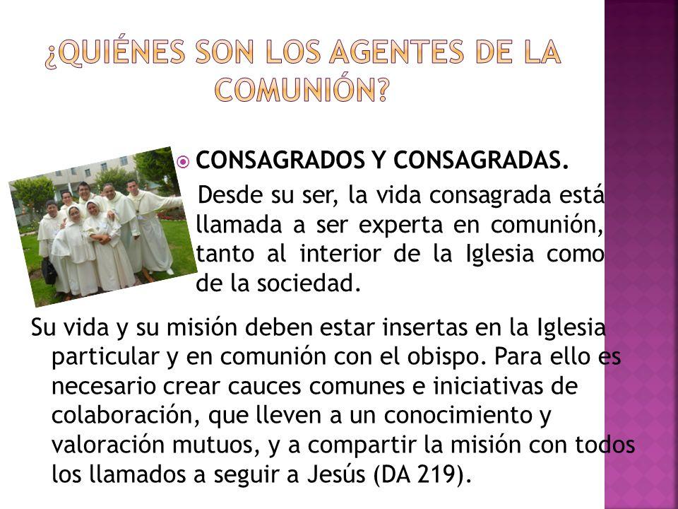 ¿QUIÉNES SON LOS AGENTES DE LA COMUNIÓN