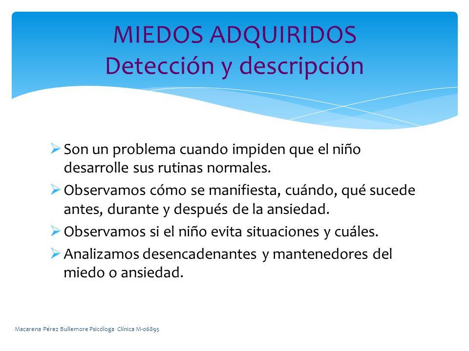 MIEDOS ADQUIRIDOS Detección y descripción