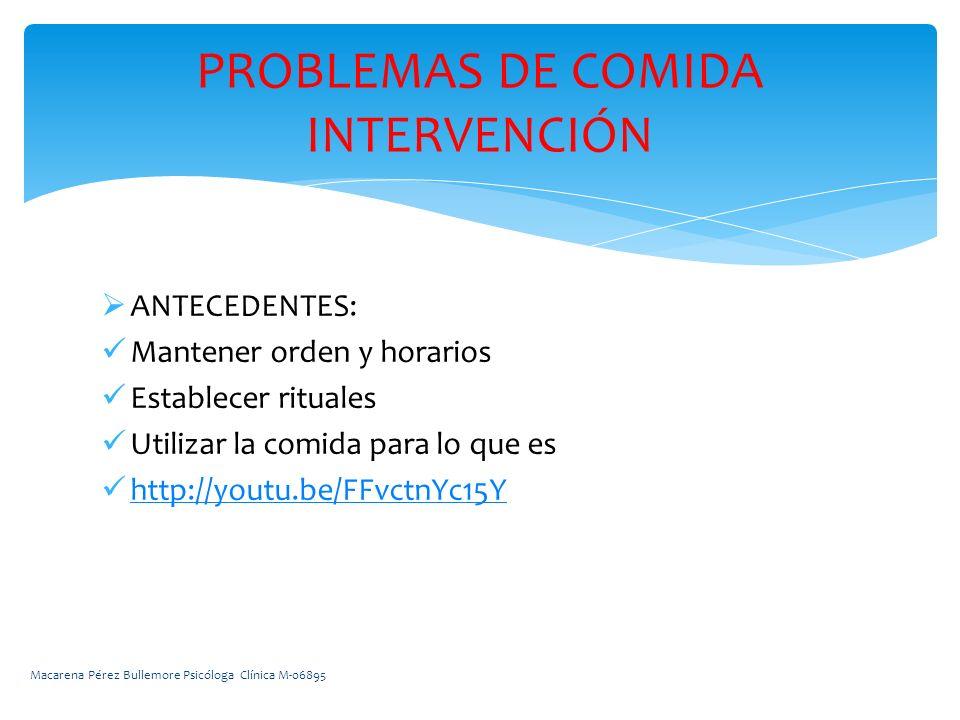 PROBLEMAS DE COMIDA INTERVENCIÓN