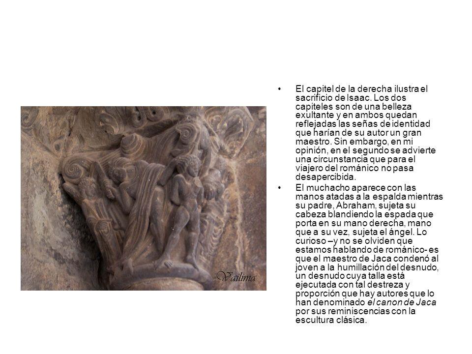 El capitel de la derecha ilustra el sacrificio de Isaac