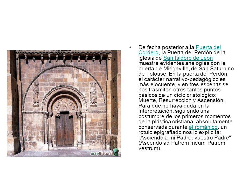 De fecha posterior a la Puerta del Cordero, la Puerta del Perdón de la iglesia de San Isidoro de León muestra evidentes analogías con la puerta de Miégeville, de San Saturnino de Tolouse.