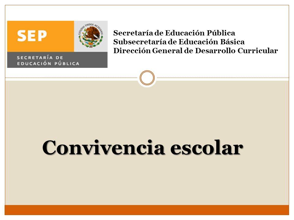 Convivencia escolar Secretaría de Educación Pública