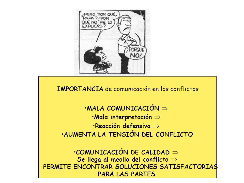 AUMENTA LA TENSIÓN DEL CONFLICTO COMUNICACIÓN DE CALIDAD 