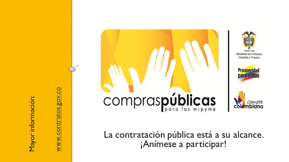 La contratación pública está a su alcance. ¡Anímese a participar!