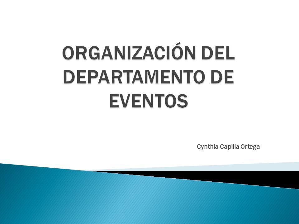 ORGANIZACIÓN DEL DEPARTAMENTO DE EVENTOS