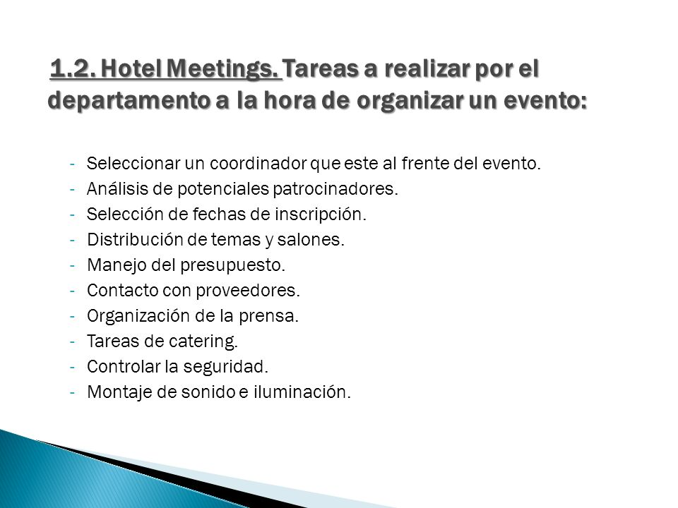 1.2. Hotel Meetings. Tareas a realizar por el departamento a la hora de organizar un evento: